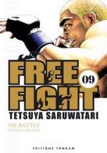 Free Fight - New tough T9, manga chez Tonkam de Saruwatari