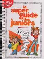 Le super guide des juniors, bd chez Vents d'Ouest de Douyé, Goupil, Collectif