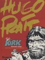 Sergent Kirk T2 : Deuxième époque (0), bd chez Futuropolis de Oesterheld, Pratt