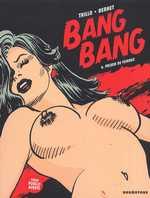 Bang bang T4 : Prison de femmes (0), bd chez Drugstore de Trillo, Bernet