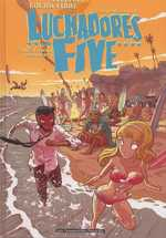 Luchadores five T2 : Lucha Beach Party (0), bd chez Les Humanoïdes Associés de Frissen, Bill, Firoud