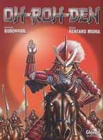 Oh-Roh-Den, manga chez Glénat de Buronson, Miura