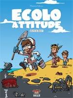 Ecolo attitude, bd chez Makaka éditions de Waltch, Shuky