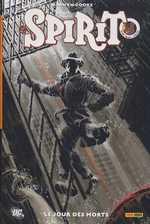 Le spirit T3 : Le jour des morts (0), comics chez Panini Comics de Cooke