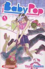 Baby pop T1, manga chez Kurokawa de Ogawa