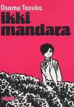 Ikki Mandara, manga chez Kana de Tezuka