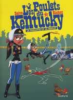Les poulets du Kentucky T1 : Le poulette et le boulet (0), bd chez Dupuis de Richez, Saive, Lady C.