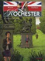 Les rochester T6 : Lilly et le lord (0), bd chez Dupuis de Dufaux, Wurm