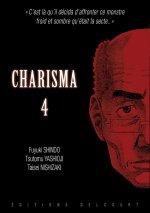 Charisma T4, manga chez Delcourt de Shindo, Yashioji, Nishizaki