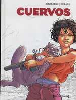 Cuervos, bd chez Glénat de Marazano, Durand