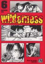 Wilderness T6, manga chez Pika de Itô