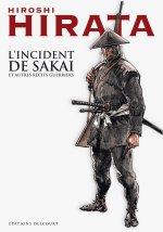 L'incident de Sakai et autres récits guerriers, manga chez Delcourt de Hirata