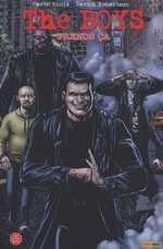 The Boys T2 : Prends ça, comics chez Panini Comics de Ennis, Robertson, Aviña