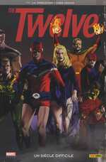 The twelve T1 : Un siècle difficile (0), comics chez Panini Comics de Straczynski, Weston, Chuckry
