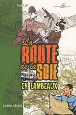 La route de la soie... en lambeaux, bd chez La boîte à bulles de Rall