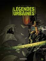 Les véritables légendes urbaines T3, bd chez Dargaud de Guérin, Corbeyran, Bileau, Tarquin, Garreta, Berlion, Fenech, Charrance, Lamirand