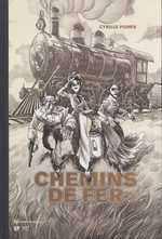 Chemins de fer, bd chez Emmanuel Proust Editions de Pomès