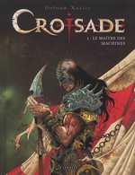 Croisade – cycle 1, T3 : Le maître des machines (0), bd chez Le Lombard de Dufaux, Xavier, Chagnaud