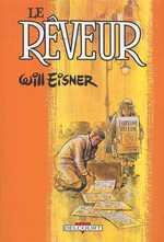 Le rêveur, comics chez Delcourt de Eisner