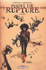 Point de rupture T1, comics chez Delcourt de Trillo, Risso