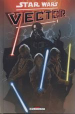 Star Wars (revue) – Vector, T1, comics chez Delcourt de Jackson Miller, Hepburn, Atiyeh