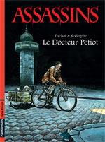 Assassins T1 : Le docteur Petiot (0), bd chez Casterman de Rodolphe, Puchol, Yérathel
