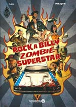 Rockabilly Zombie Superstar T1, bd chez Ankama de Nikopek, Lou