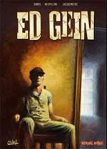 Dossier tueurs en série T4 : Ed Gein (0), bd chez Soleil de Dobbs, Nespolino, Jacquemoire
