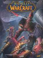 World of Warcraft T5 : Face à face (0), comics chez Soleil de Simonson, Bowden, Buran, Mayor