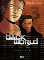 Backworld T3 : Niveau 3 (0), bd chez Glénat de Corbeyran, Rollin