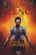La tour sombre T4, comics chez Fusion Comics de King, Furth, David, Lee, Isanove