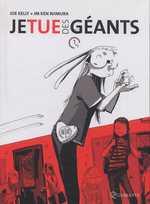 Je tue des géants T1, comics chez Soleil de Kelly, Niimura