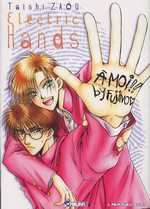 Electric  hands, manga chez Asuka de Zaou