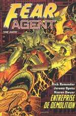 Fear Agent T4 : Entreprise de démolition (0), comics chez Akileos de Remender, Opeña, Dwyer, Madsen