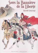 Sous la bannière de la liberté, manga chez Delcourt de Sumeragi