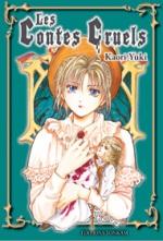 Les contes cruels, manga chez Tonkam de Yuki