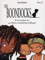 The boondocks T3 : Je suis presque sûr que Moïse ne portait pas de flingue. (0), comics chez Dargaud de McGruder, Simon