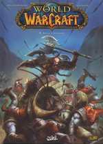 World of Warcraft T4 : Retour à Hurlevent (0), comics chez Soleil de Simonson, Buran, Mayor