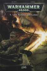 Warhammer 40.000 T6 : Les terres brûlées (0), comics chez Soleil de McNeil, Parker
