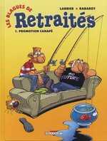 Les blagues de retraités T1 : Promotion canapé (0), bd chez Delcourt de Larbier, Rabarot