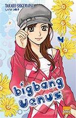 Big bang Venus  T4, manga chez Taïfu comics de Shigematsu