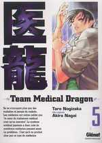 Team Medical Dragon T5, manga chez Glénat de Nogizaka, Nagai