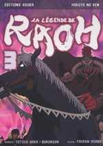 Hokuto No Ken - La légende de Raoh T3, manga chez Asuka de Hara, Buronson, Osada