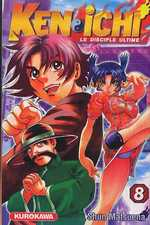 Ken-Ichi – Le disciple ultime 1, T8, manga chez Kurokawa de Matsuena