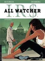 All watcher T1 : Antonia (0), bd chez Le Lombard de Desberg, Queireix, Coquelicot, Burgazzoli