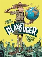 Planet ranger T1 : L'écolo le plus con de la planète (0), bd chez Le Lombard de Janssens, Julien Julien/CDM, Cesano