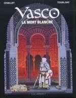 Vasco T23 : La mort blanche (0), bd chez Le Lombard de Chaillet, Toublanc, Drouaillet
