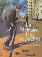 La mémoire dans les poches T2, bd chez Futuropolis de Brunschwig, Le Roux, Brizard