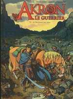 Akron le guerrier T1 : Le Talisman des âmes (0), bd chez Soleil de Daveti, Trinchero, Saviori, Saponti
