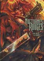 Nocturnes rouges T6 : Par-delà la haine (0), bd chez Soleil de Nhieu, Looky, Torta